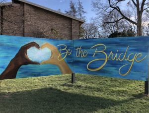 """Hope Church strives to """"Be the Bridge"""" to all."""