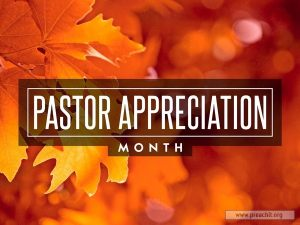 Pastor Appreciation Month. Sending thanks to Jay and Ron for all you do!